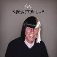 SIA/SEAN PAUL - CHEAP THRILLS