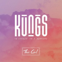 KUNGS/COOKIN' ON 3 BURNERS - THIS GIRL