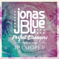 JONAS BLUE/JP COOPER - PERFECT STRANGERS