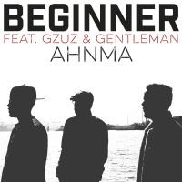BEGINNER/GZUZ/GENTLEMAN - AHNMA